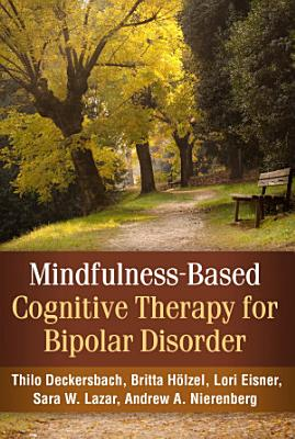 Mindfulness Based Cognitive Therapy for Bipolar Disorder