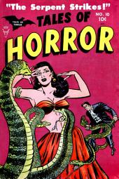 Tales of Horror, Volume 10, The Serpent Strikes