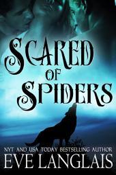 Scared of Spiders: Werewolf Menage Romance