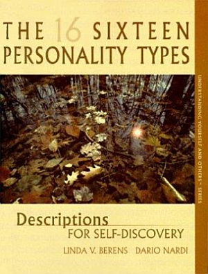 The Sixteen Personality Types