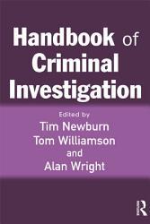 Handbook Of Criminal Investigation Book PDF