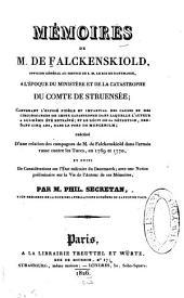 Mémoires de M. de Falckenskiold á l'époque du ministére et de la catastrophe du Comte de Struensée
