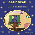 Baby Bear and the Night Sky