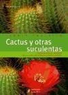 Cactus y otras suculentas PDF