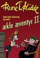 Søde Sally Sukkertop og andre ækle æventyr 2