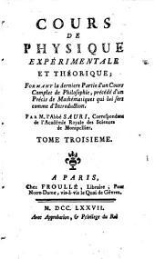 Cours de physique expérimentale et théorique: formant la dernière partie d'un cours complet de philosophie, précédé d'un Précis de mathématiques qui lui sert comme d'introduction, Volume3