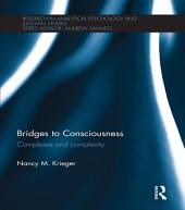 Bridges to Consciousness: Complexes and complexity