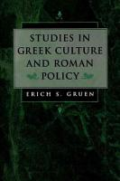 Studies in Greek Culture and Roman Policy PDF