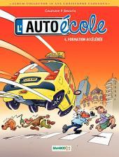 L'Auto-École - Tome 4 - Formation accélérée - 10 ans Cazenove