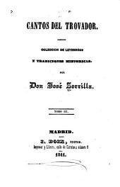 Cantos del trovador: colleccion de leyendas y tradiciones historicas, Volumen 3