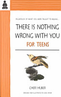 There Is Nothing Wrong with You for Teens PDF