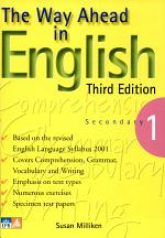 The Way Ahead in English Second Edition Secondary 1