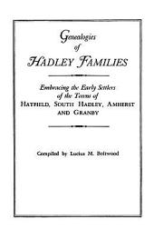 Genealogies of Hadley [Massachusetts] Families