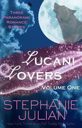 Lucani Lovers: Volume 1