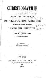 Chrestomathie; ou, Premiers exercices de traduction grecque