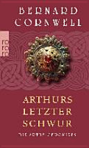 Die Artus Chroniken 03  Arthurs letzter Schwur PDF