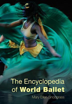 The Encyclopedia of World Ballet