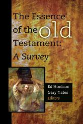 The Essence Of The Old Testament Book PDF