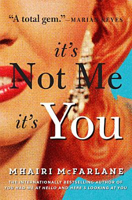 It   s Not Me  It   s You