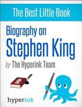 Master of Suspense: A Biography of Stephen King, the World's Best-Selling Horror Novelist