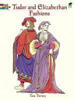 Tudor and Elizabethan Fashions