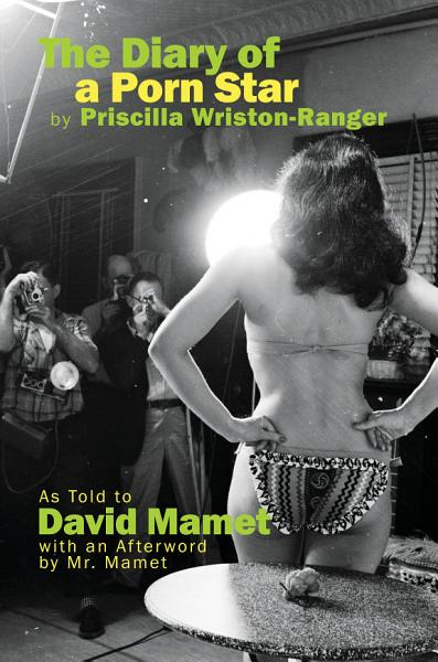 Download The Diary of a Porn Star by Priscilla Wriston Ranger Book