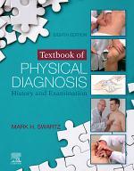 Textbook of Physical Diagnosis E-Book