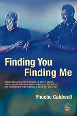 Finding You Finding Me