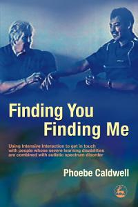 Finding You Finding Me Book