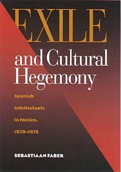 Exile and Cultural Hegemony PDF