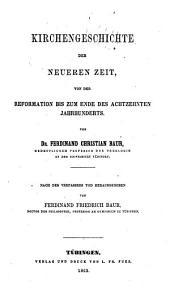bd.] Kirchengeschichte der neueren Zeit von der Reformation bis zum ende des achtzehnten Jahrhunderts