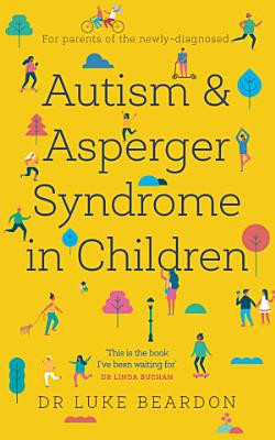 Autism and Asperger Syndrome in Childhood
