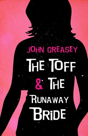 The Toff and the Runaway Bride PDF