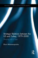 Strategic Relations Between the US and Turkey 1979 2000 PDF