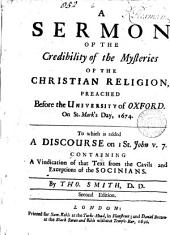 A sermon of the credibility of the mysteries of the Christian religion. [Followed by] Appendix: Volume 6