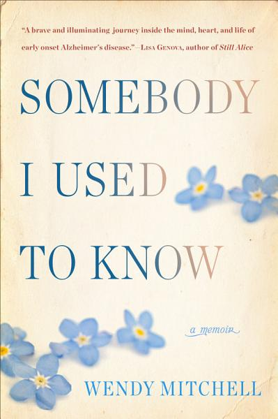 Download Somebody I Used to Know Book
