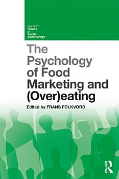 The Psychology of Food Marketing and Overeating PDF