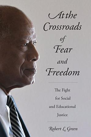 At the Crossroads of Fear and Freedom PDF