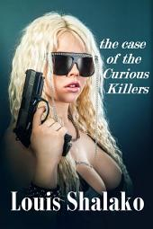 The Case of the Curious Killers