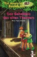 Das Geheimnis des alten Theaters PDF