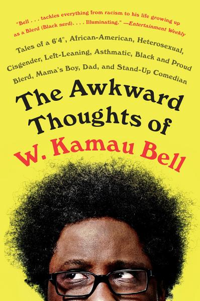 Download The Awkward Thoughts of W  Kamau Bell Book