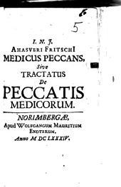 Medicus peccans, Sive Tractatus De Peccatis Medicorum