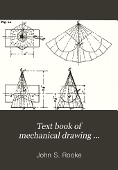 Text Book of Mechanical Drawing ...