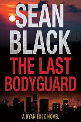 The Last Bodyguard