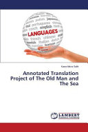 Annotated Translation Project of The Old Man and The Sea