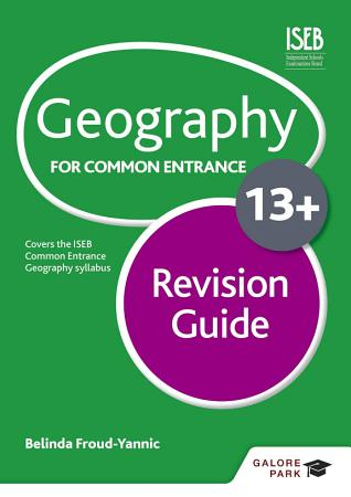Geography for Common Entrance 13  Revision Guide PDF