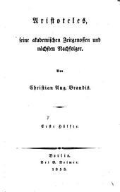 Handbuch der Geschichte der griechisch-römischen Philosophie: Aristoteles, seine akademischen Zeitgenossen und nächsten Nachfolger. 2,1
