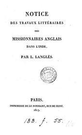Notice des travaux littéraires des missionnaires anglais dans l'Inde