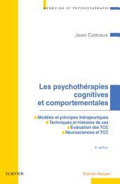 Les psychothérapies cognitives et comportementales: Édition 6