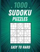1000 Sudoku Puzzles Easy to Hard